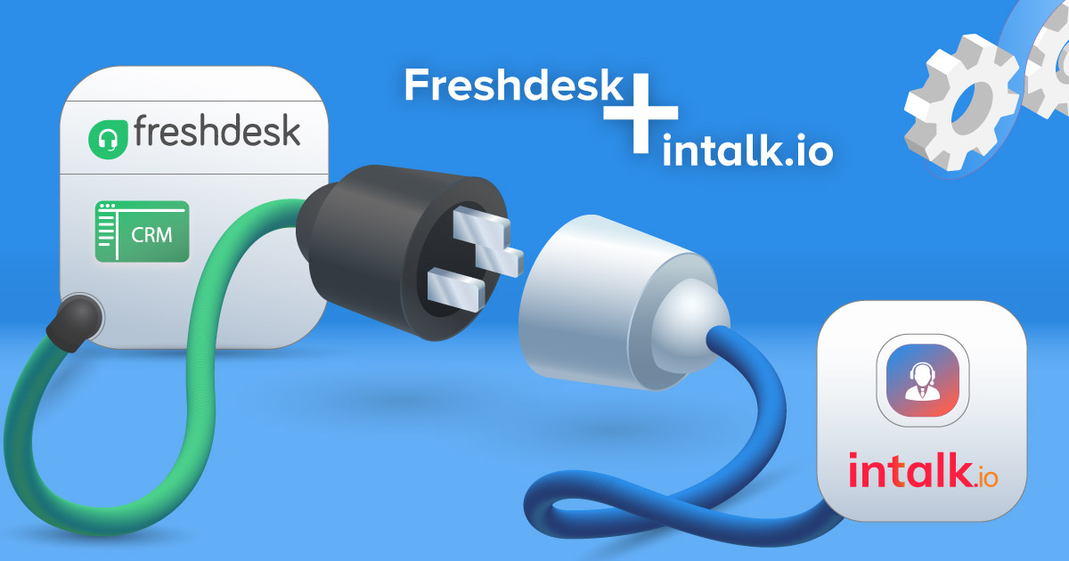 Freshdesk CRM intalk Calling Integration